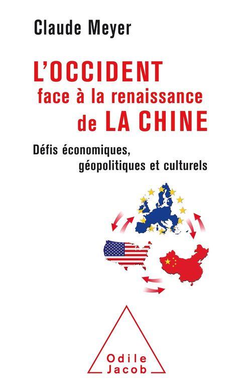L' Occident face à la renaissance de la Chine