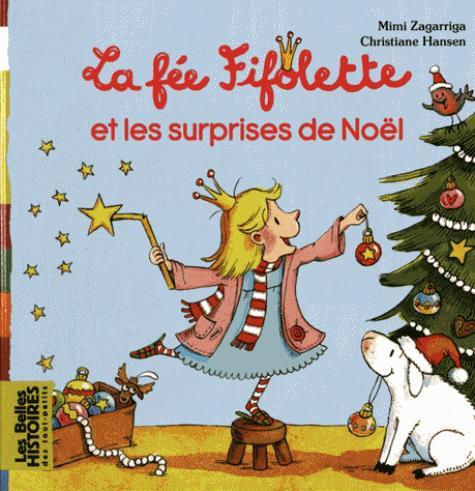 la fée Fifolette et les surprises de Noël