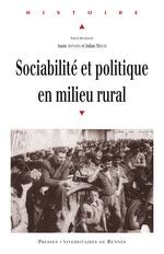 Sociabilité et politique en milieu rural  - Julian MISCHI - Annie Antoine
