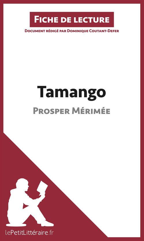 Tamango, de Prosper Mérimée ; analyse complète de l'oeuvre et résumé