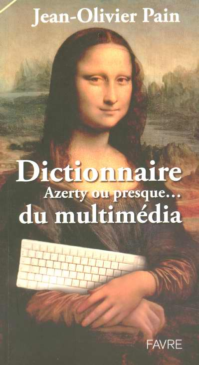 Dictionnaire azerty ou presque du multimedia