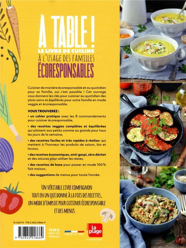 à table ! le livre de cuisine à l'usage des familles écoresponsables