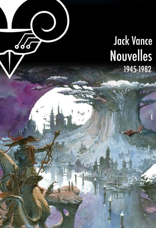 Intégrale des nouvelles de Jack Vance