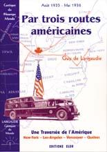 Par trois routes américaines