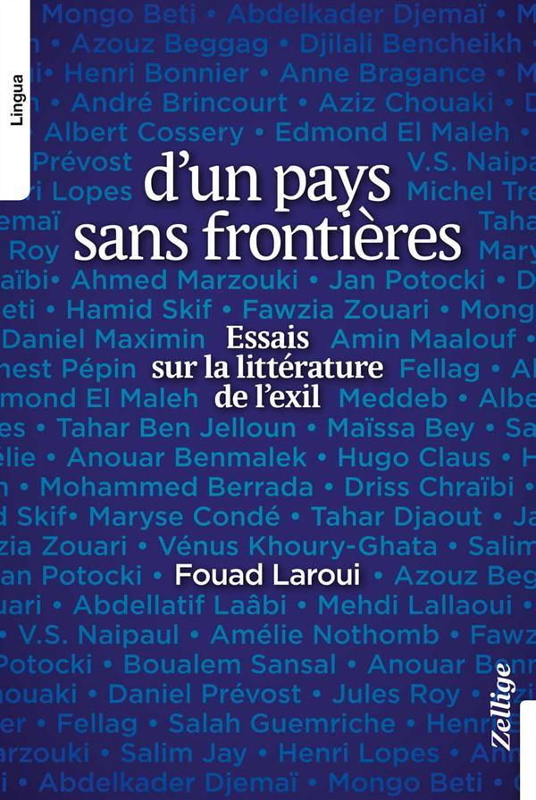 D'Un Pays Sans Frontiere ; Essai Sur La Litterature De L'Exil