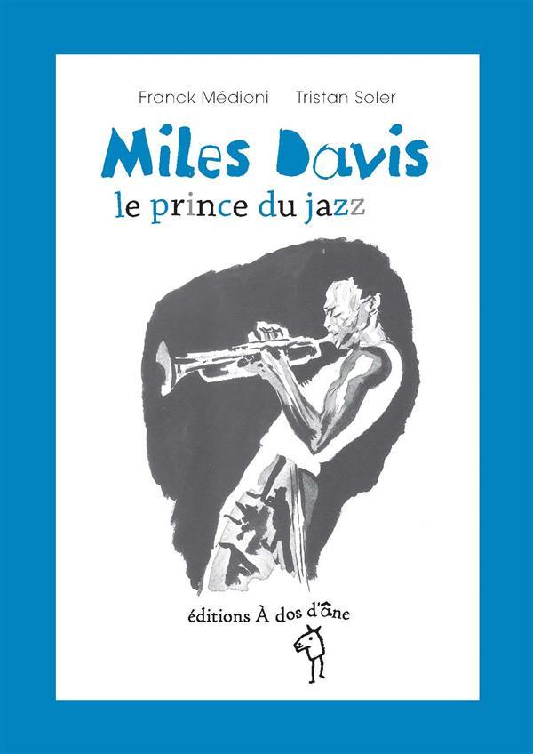 MILES DAVIS, LE PRINCE DU JAZZ
