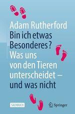 Bin ich etwas Besonderes?  - Adam Rutherford