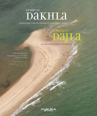 La baie de dakhla ; itinérance enchantée entre mer et désert