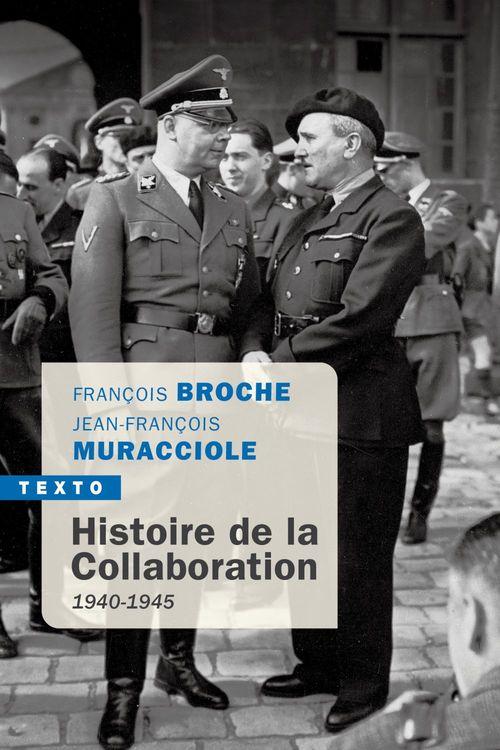 Histoire de la collaboration ; 1940-1945