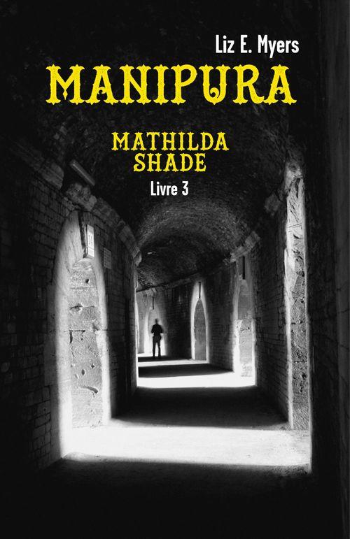 Manipura - mathilda shade - livre 3