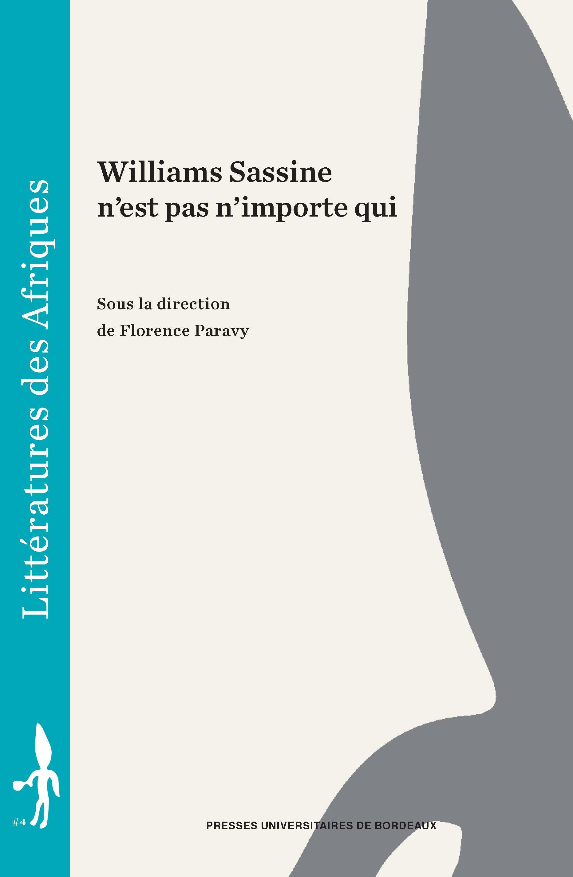 Williams Sassine n'est pas n'importe qui