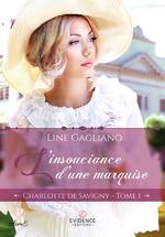 Vente Livre Numérique : L'insouciance d'une marquise  - Line Gagliano