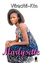MARLYSETTE  - Véracité-Ktn