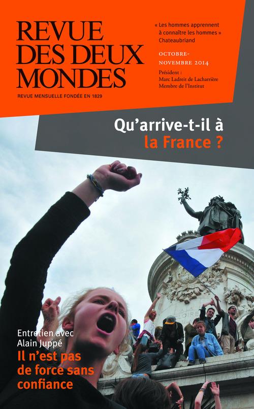 REVUE DES DEUX MONDES ; qu'arrive-t-il à la France ?