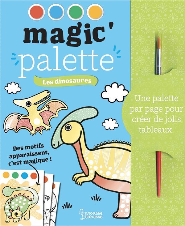 Magic'palette ; les dinosaures