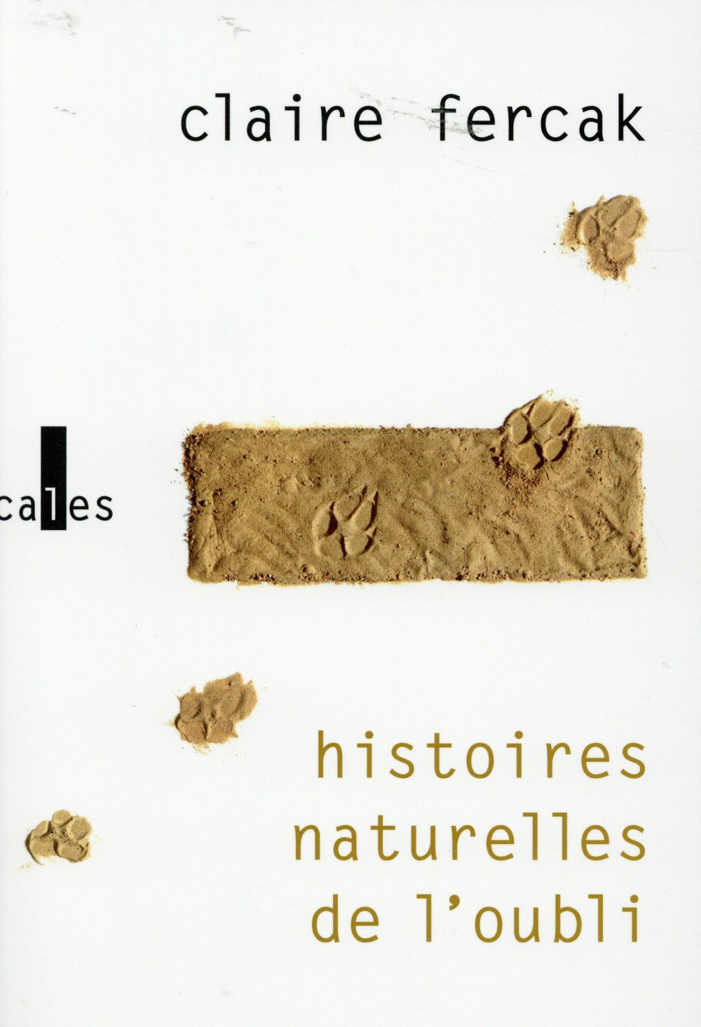 Histoires naturelles de l'oubli