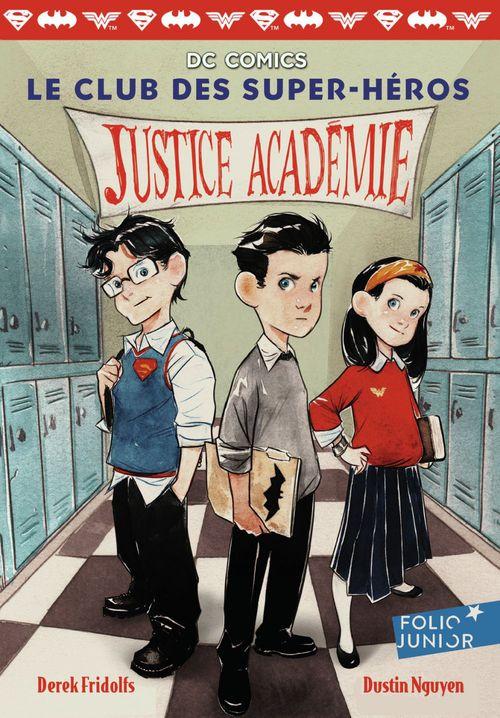 Le club des super-héros (Tome 1) - Justice Académie