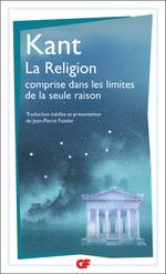 Vente EBooks : La Religion comprise dans les limites de la seule raison  - Emmanuel KANT