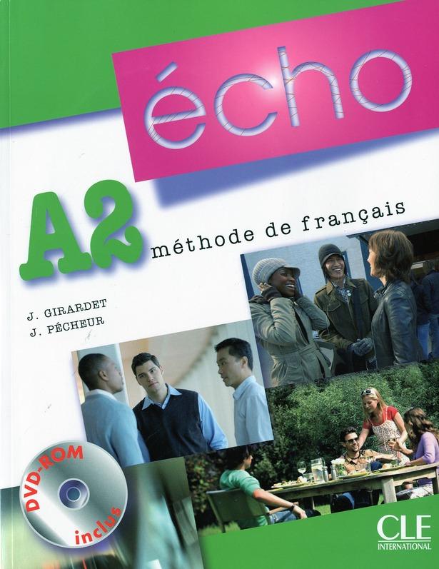 Echo; Methode De Francais ; Niveau A2 ; Livre De L'Eleve