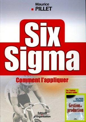 Six sigma ; comment l'appliquer ?