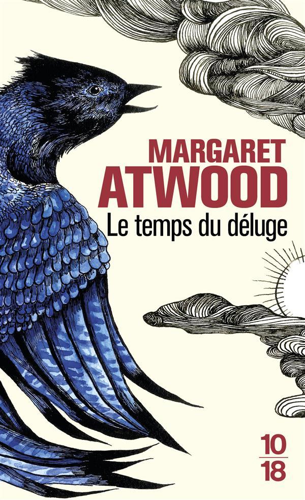 LE TEMPS DU DELUGE Atwood Margaret