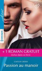 Vente Livre Numérique : Passion au manoir - Un secret irrésistible  - Emma Darcy