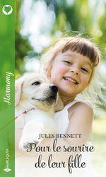 Vente Livre Numérique : Pour le sourire de leur fille  - Jules Bennett
