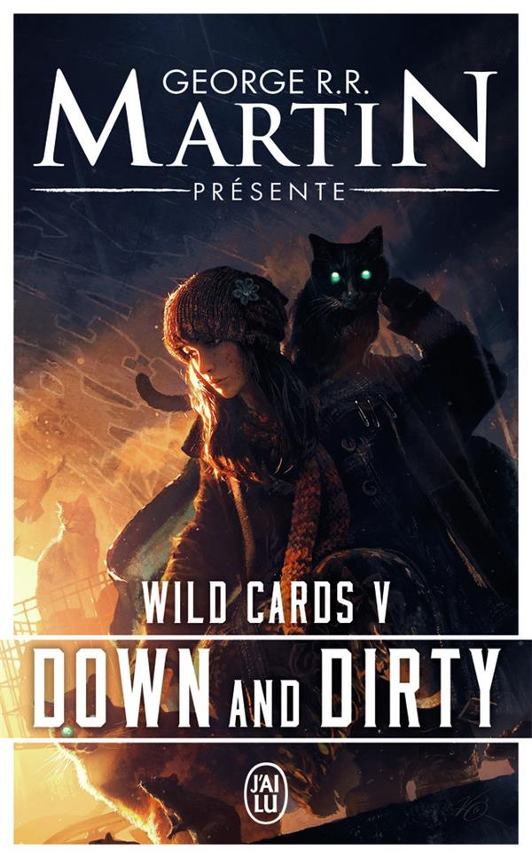 Wild cards T.5 ; down and dirty