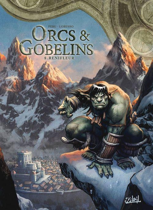 Orcs & gobelins T.8 ; renifleur