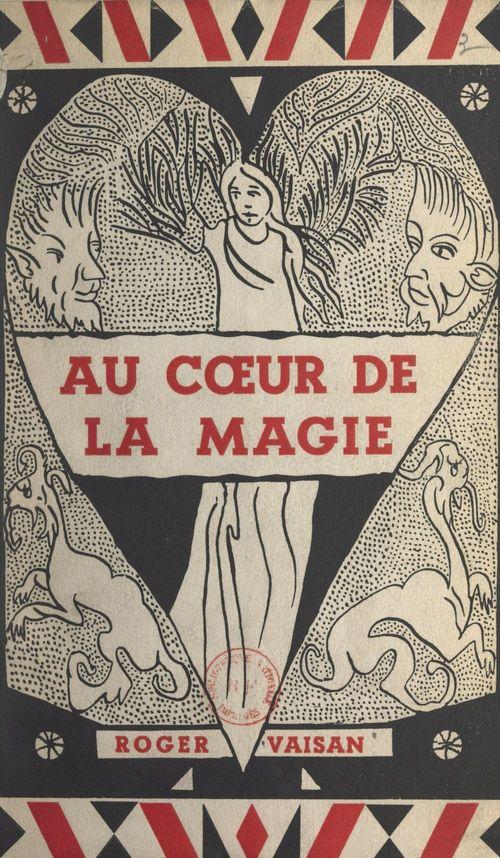 Au coeur de la magie