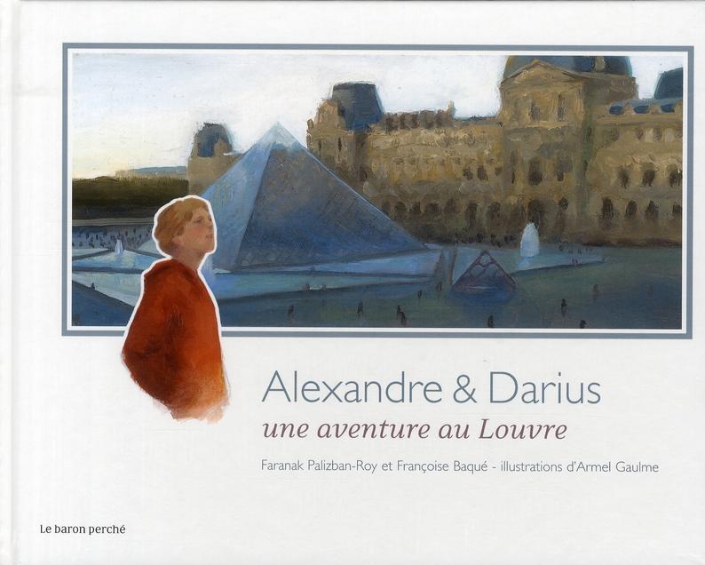 Alexandre et Darius