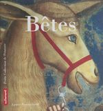 Bêtes  - Agnès Rosenstiehl