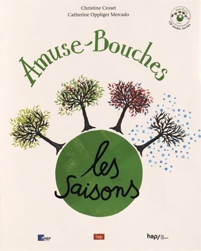 AMUSE-BOUCHES ; Les saisons