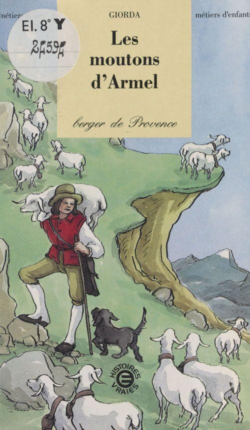Les moutons d'armel ; berger de provence