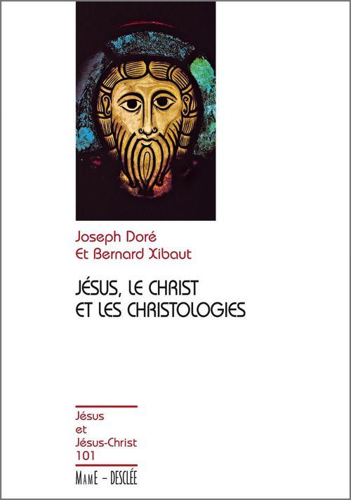 Jésus le christ et les christologies