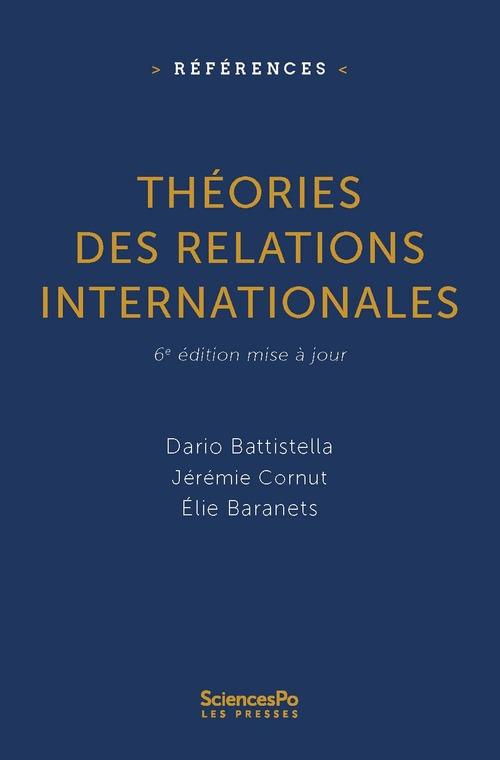 Théorie des relations internationales (6e édition)