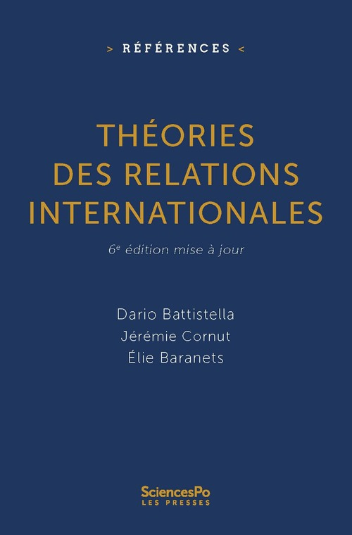 Théorie des relations internationales (6e édition)  - Dario Battistella