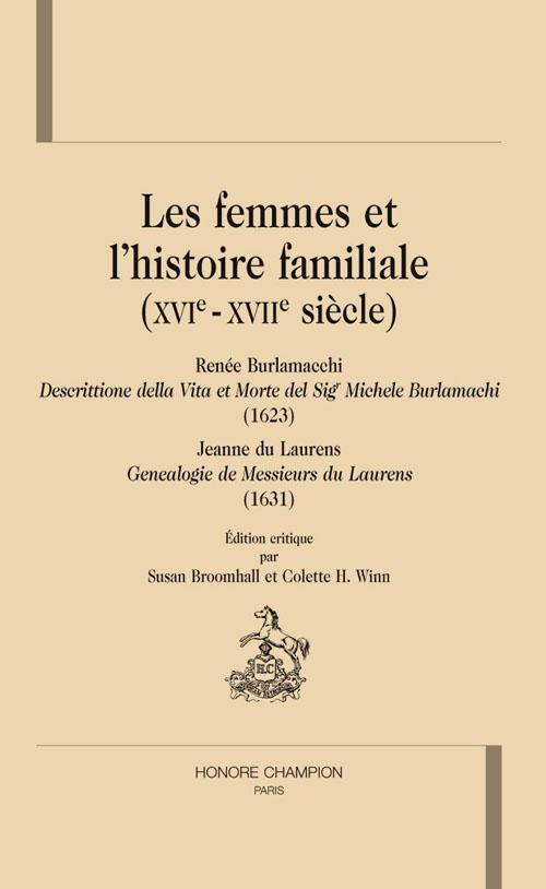 Les femmes et l'histoire familiale (XVI - XVII siècle)