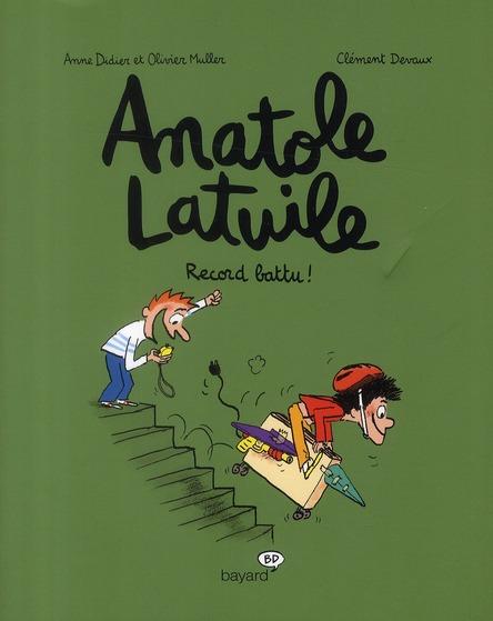 Anatole Latuile T.4 ; record battu !
