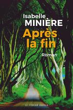 Vente Livre Numérique : Après la fin  - Isabelle Minière