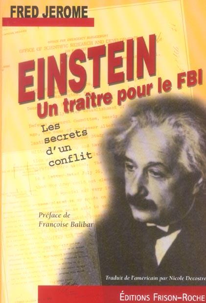 Einstein un traitre pour le fbi - les secrets d'un conflit
