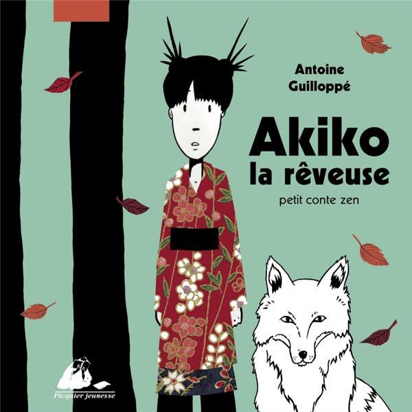 Akiko, la rêveuse ; petit conte zen