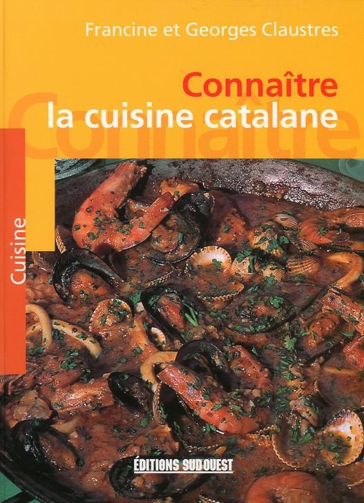 Connaître la cuisine catalane