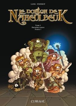 le donjon de Naheulbeuk t.1 ; première saison, partie 1