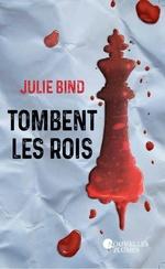 Vente Livre Numérique : Tombent les rois  - Julie Bind