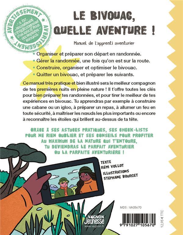 Le bivouac, quelle aventure ! manuel de l'apprenti aventurier