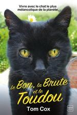 Vente EBooks : Le Bon, la Brute et le Toudou  - Tom Cox