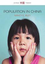 Population in China  - Nancy E. Riley