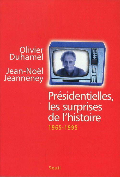 Présidentielles, les surprises de l'histoire (1965-1995)