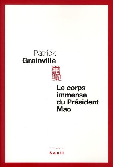 Le corps immense du président Mao